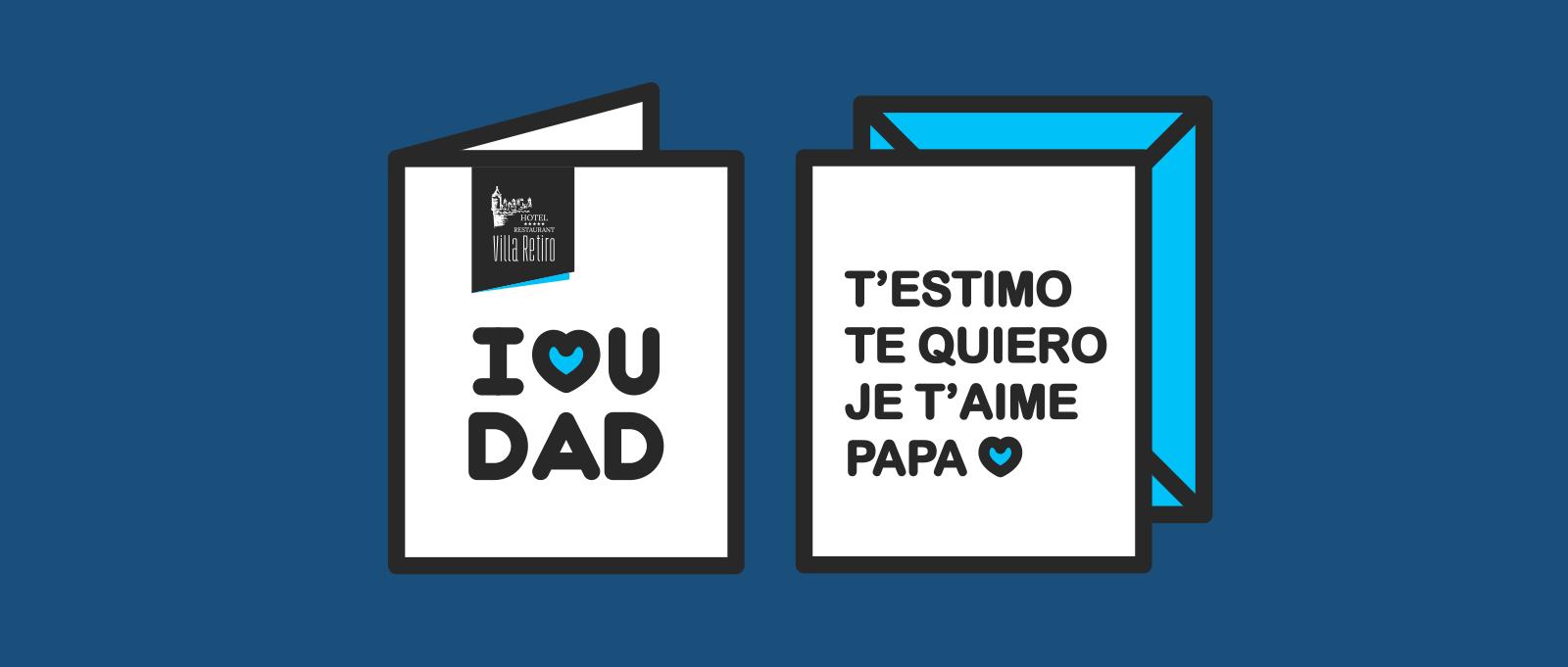 I❤U DAD - Día del Padre - Restaurante Villa Retiro