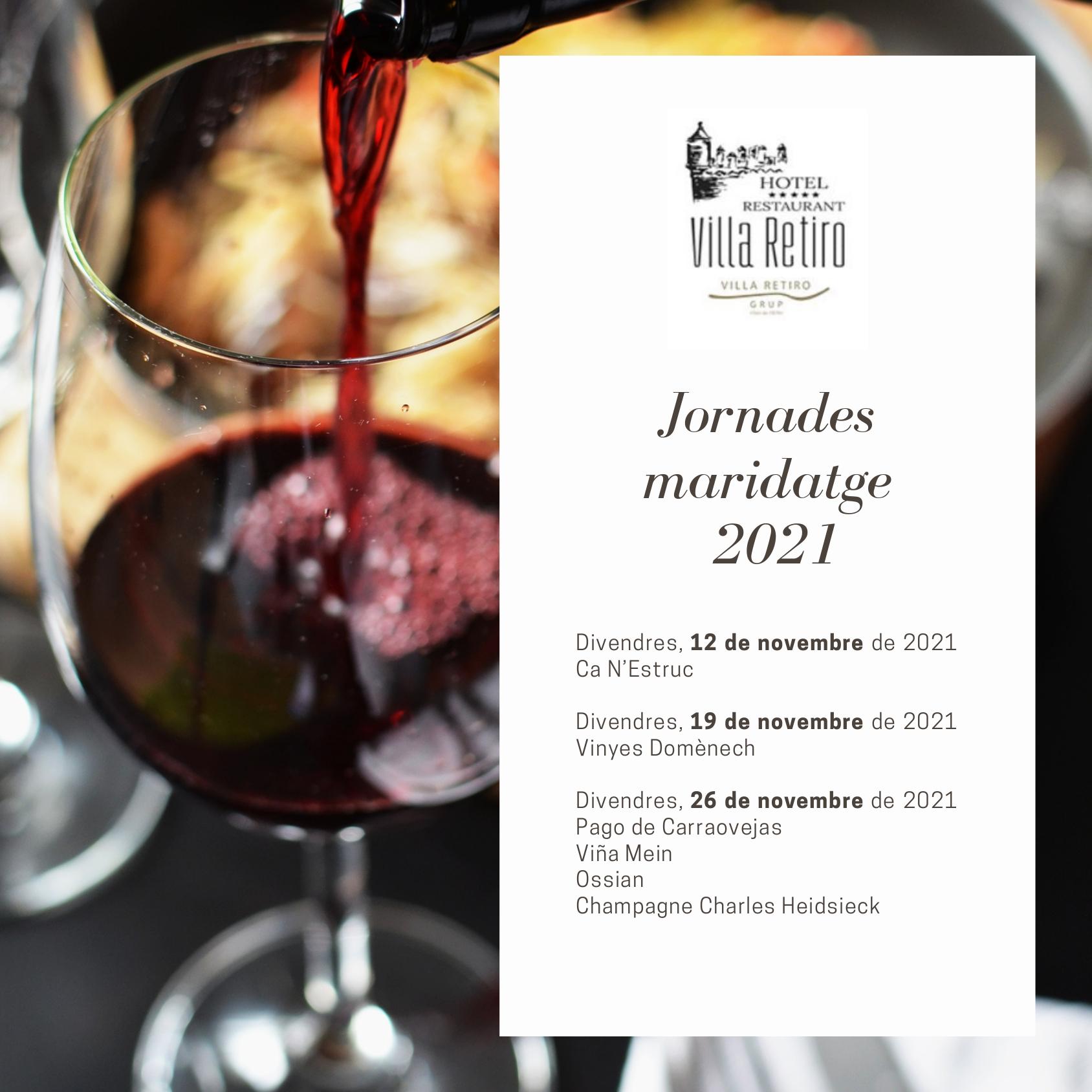 Jornadas Maridaje 2021 Hotel Villa Retiro-Jornades del Maridatge